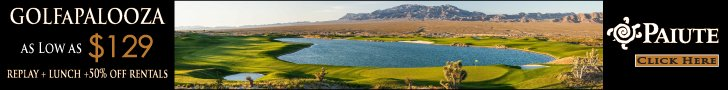 Golf a Palooza Super low golf rates at Las Vegas Paiute Golf Resort